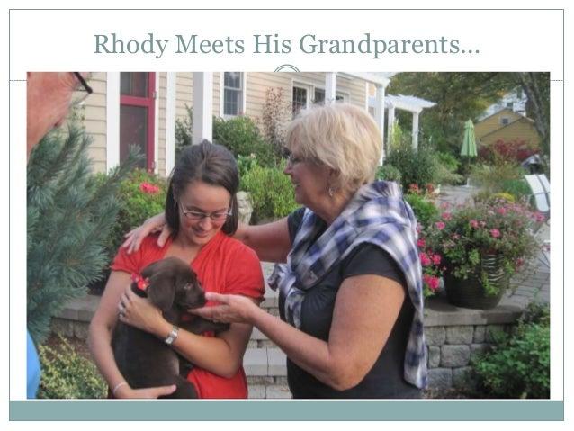 Rhody Meets His Grandparents…