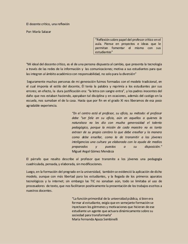 """El docente crítico, una reflexión Por: María Salazar """"Reflexión sobre papel del profesor crítico en el aula. Piense en pro..."""