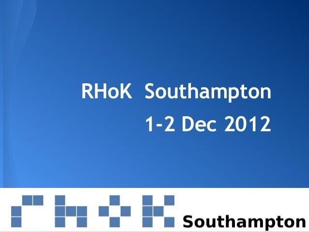 RHoK Southampton     1-2 Dec 2012