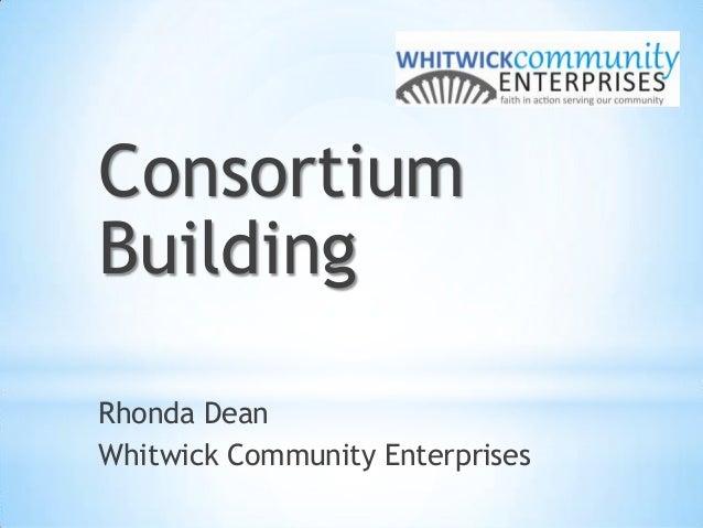 Consortium Building Rhonda Dean Whitwick Community Enterprises