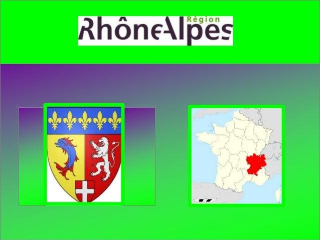 Départements : 1–L' Ain. (Bourg-en-Bresse) 2- L'Ardèche. (Privas) 3-La Drôme. (Valence) 4-L'Isère. (Grenoble) 5-La Loire. ...