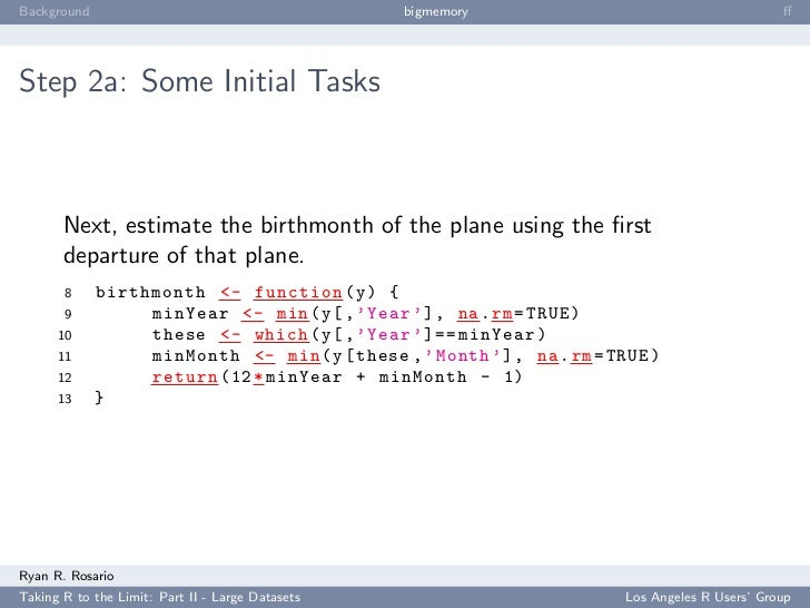 Background                                        bigmemory                                      ff     Step 2a: Some Initi...