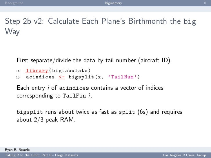 Background                                        bigmemory                            ff     Step 2b v2: Calculate Each Pl...