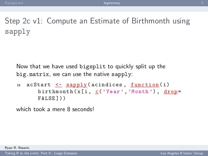Background                                        bigmemory                            ff     Step 2c v1: Compute an Estima...