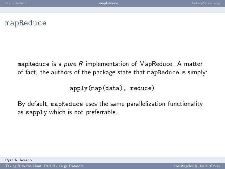 Map/Reduce                                        mapReduce               HadoopStreaming     mapReduce           mapReduc...
