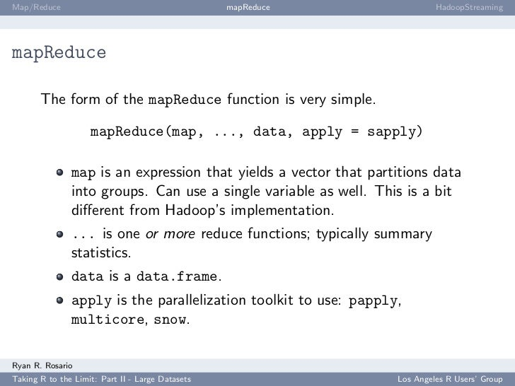 Map/Reduce                                        mapReduce                HadoopStreaming     mapReduce         The form ...