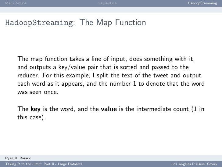 Map/Reduce                                        mapReduce            HadoopStreaming     HadoopStreaming: The Map Functi...