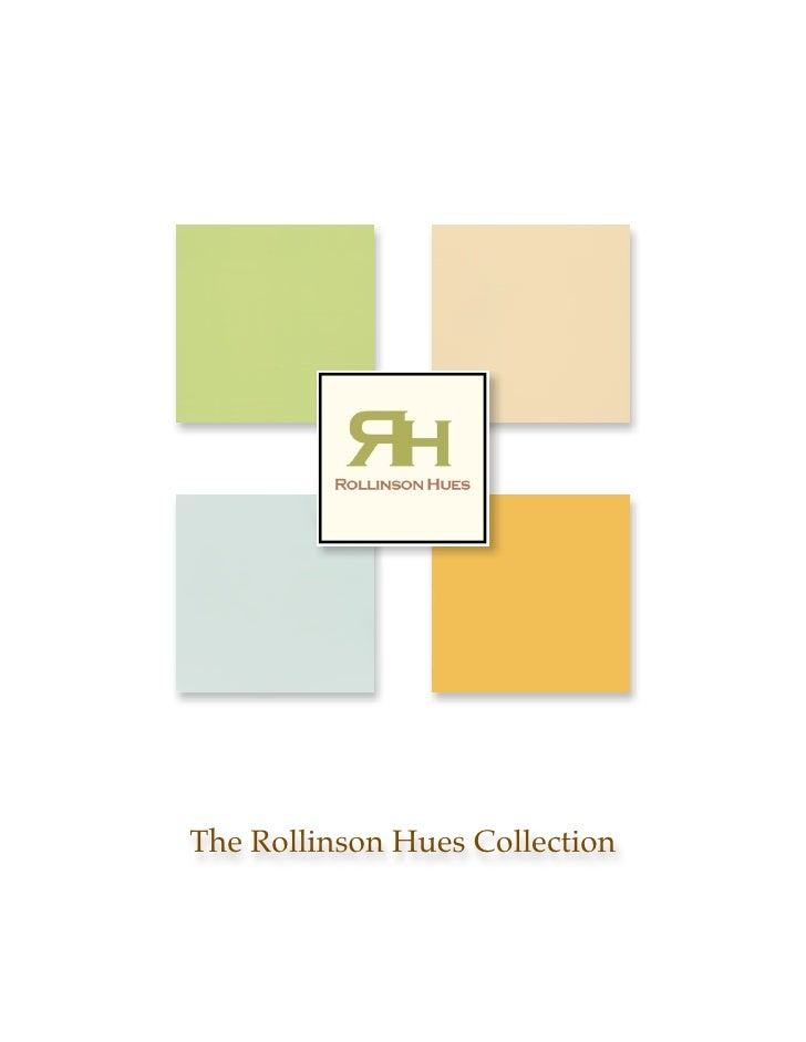 The Rollinson Hues Collection