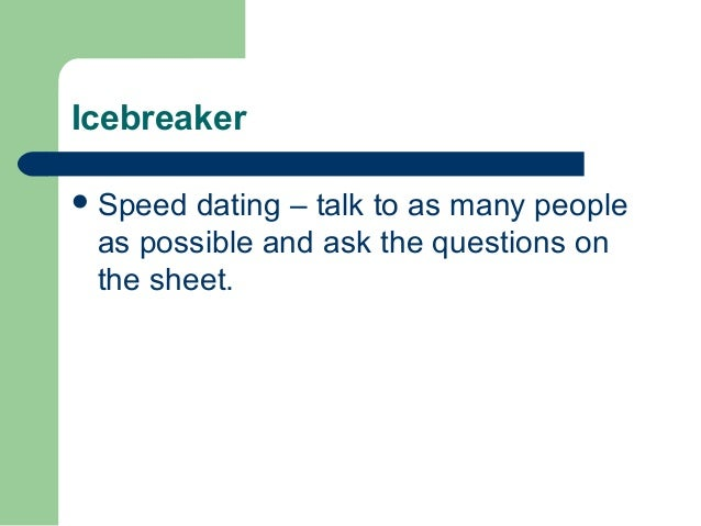 Speed dating questions icebreakers