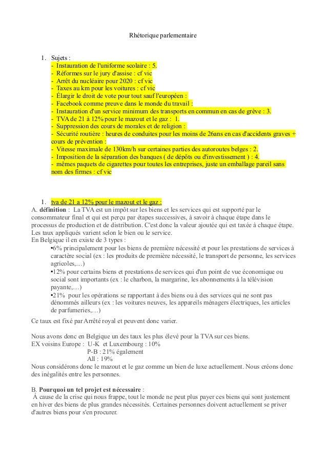 Rhétorique parlementaire   1. Sujets :      - Instauration de luniforme scolaire : 5.      - Réformes sur le jury dassise ...
