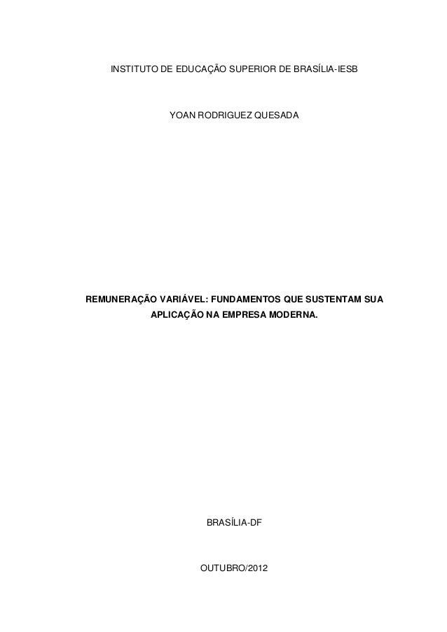 INSTITUTO DE EDUCAÇÃO SUPERIOR DE BRASÍLIA-IESB               YOAN RODRIGUEZ QUESADAREMUNERAÇÃO VARIÁVEL: FUNDAMENTOS QUE ...