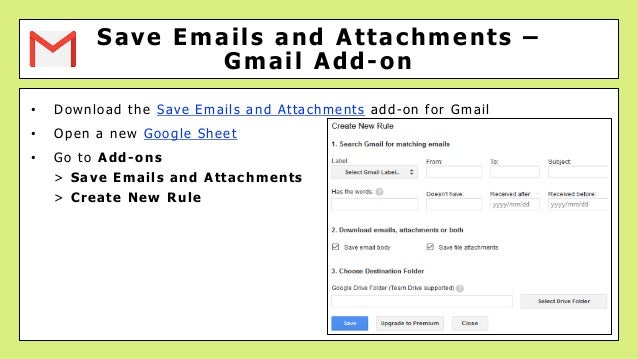 • Download the Save Emails and Attachments add-on for Gmail • Open a new Google Sheet • Go to Add-ons > Save Emails and At...