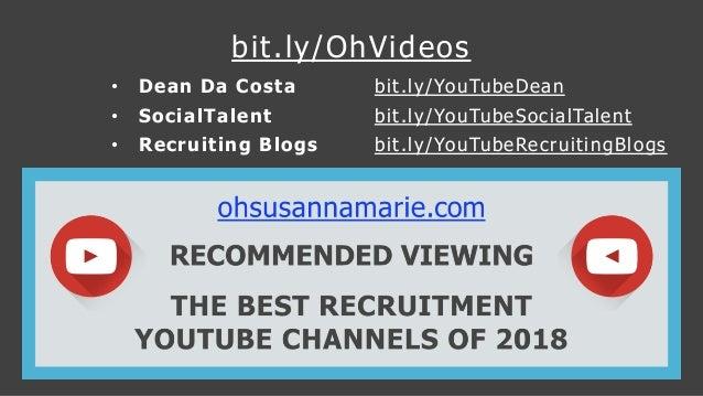bit.ly/OhVideos • Dean Da Costa bit.ly/YouTubeDean • SocialTalent bit.ly/YouTubeSocialTalent • Recruiting Blogs bit.ly/You...