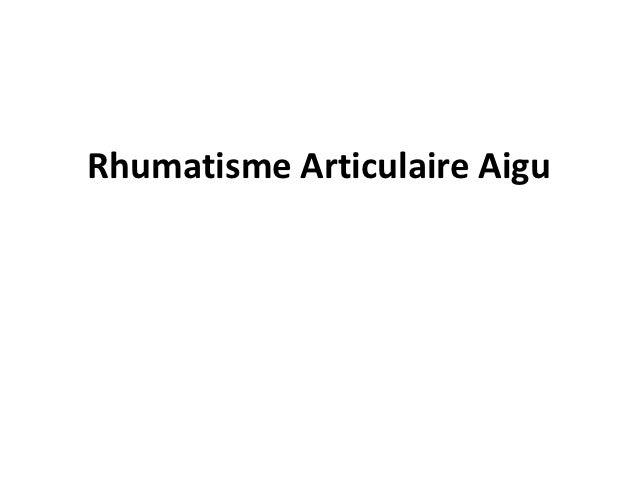 Rhumatisme Articulaire Aigu