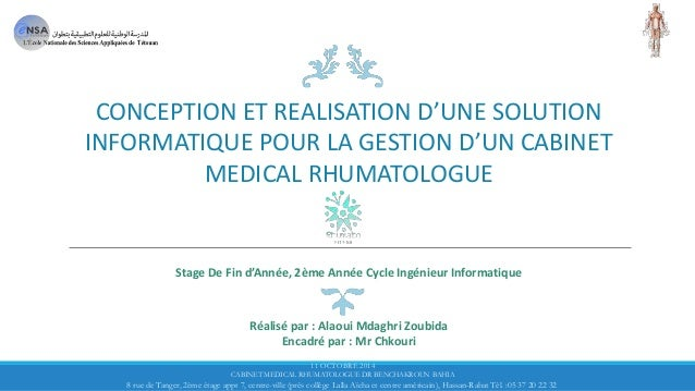 CONCEPTION ET REALISATION D'UNE SOLUTION INFORMATIQUE POUR LA GESTION D'UN CABINET MEDICAL RHUMATOLOGUE Stage De Fin d'Ann...