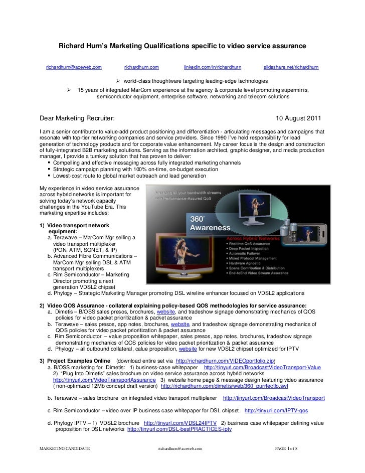 Richard Hurn's Marketing Qualifications specific to video service assurance  richardhurn@aceweb.com            richardhurn...