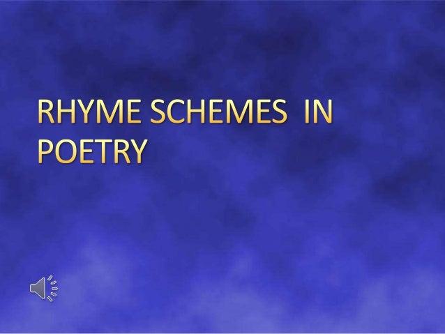Differentiate an end rhyme/ internal rhyme, slant rhyme/eye rhyme, and masculine rhyme/feminine rhyme. Identify and label ...