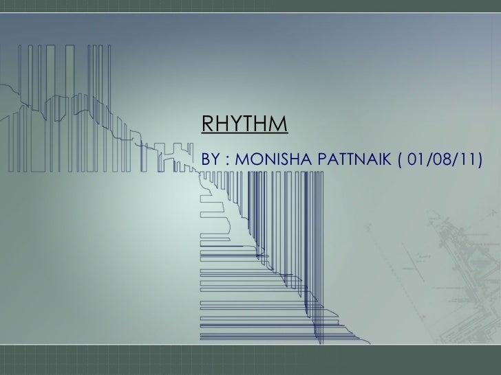 RHYTHMBY : MONISHA PATTNAIK ( 01/08/11)