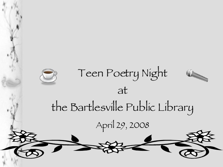 Teen Poetry Night at the Bartlesville Public Library April 29, 2008