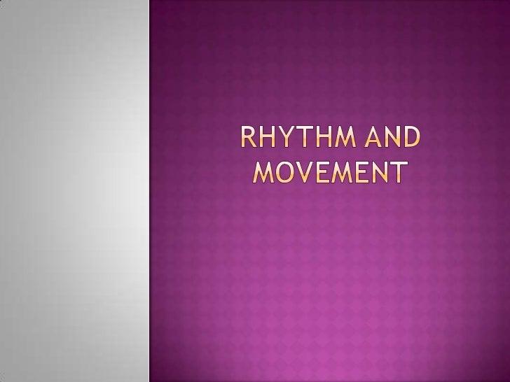 Rhythm and Movement<br />