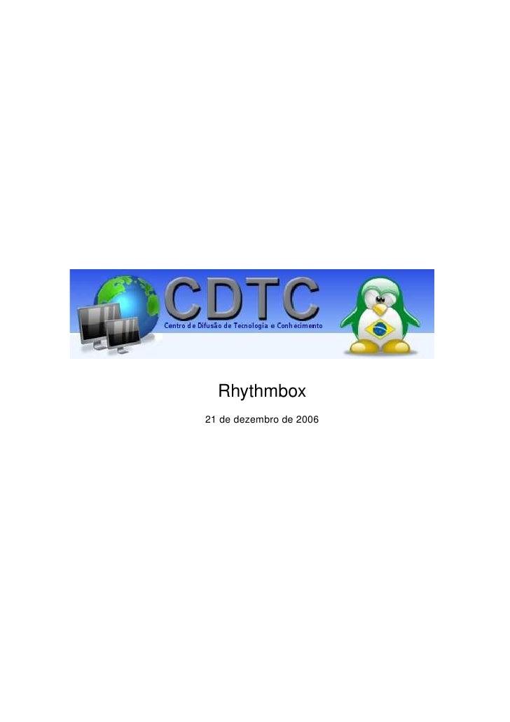 Rhythmbox 21 de dezembro de 2006