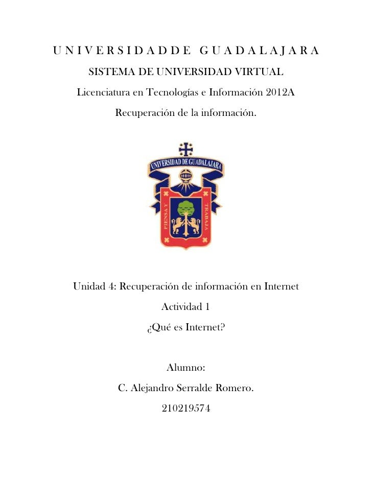 UNIVERSIDADDE GUADALAJARA    SISTEMA DE UNIVERSIDAD VIRTUAL  Licenciatura en Tecnologías e Información 2012A          Recu...