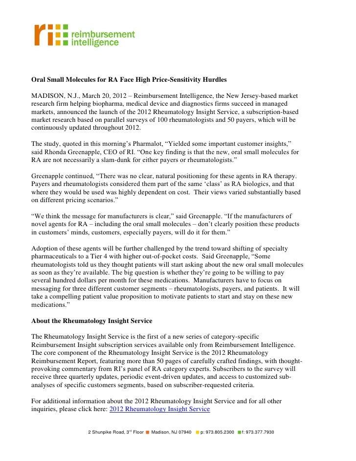 Oral Small Molecules for RA Face High Price-Sensitivity HurdlesMADISON, N.J., March 20, 2012 – Reimbursement Intelligence,...