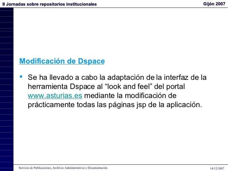 """<ul><li>Se ha llevado a cabo la adaptación de la interfaz de la herramienta Dspace al """"look and feel"""" del portal  www.astu..."""