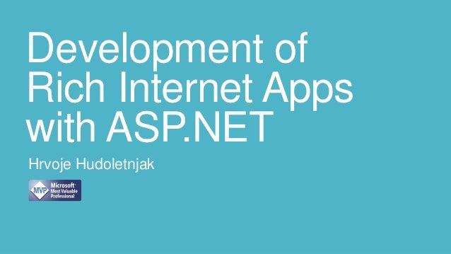 Development ofRich Internet Appswith ASP.NETHrvoje Hudoletnjak