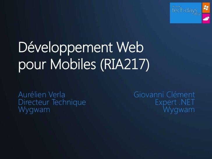 Techdays 2012 - Développement Web Mobile avec Microsoft Slide 2
