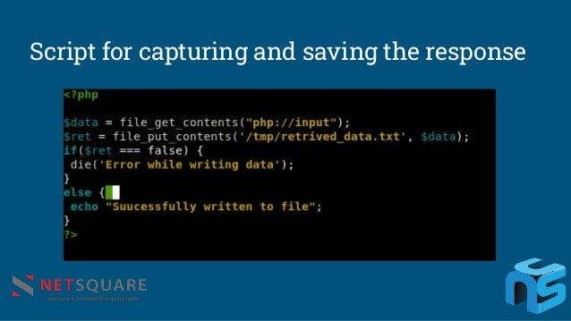 Script for capturing and saving the response