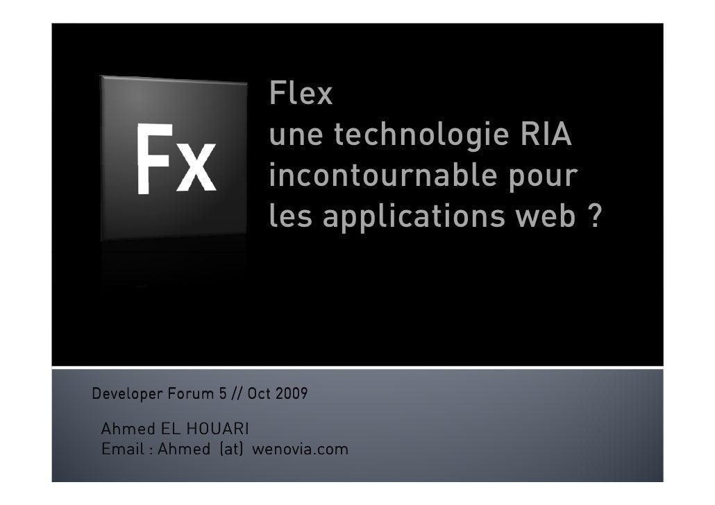 Flex                        une technologie RIA                        incontournable pour                        les appl...