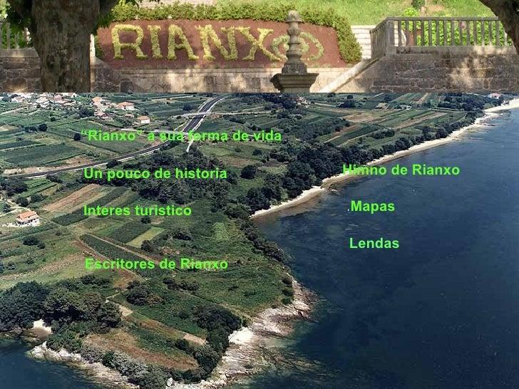 """"""" Rianxo"""" a sua forma de vida Un pouco de historia Interes turistico Mapas Himno de Rianxo Escritores de Rianxo Lendas"""