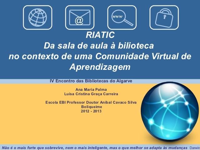 www                                     @                     RIATIC           Da sala de aula à bilioteca   no contexto d...