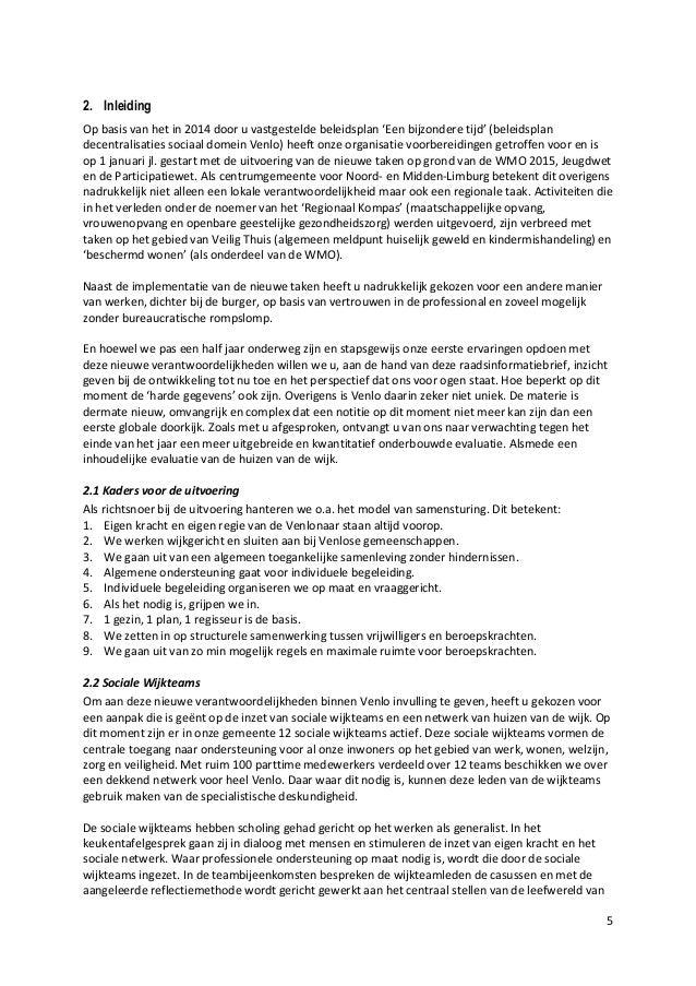 5 2. Inleiding Op basis van het in 2014 door u vastgestelde beleidsplan 'Een bijzondere tijd' (beleidsplan decentralisatie...