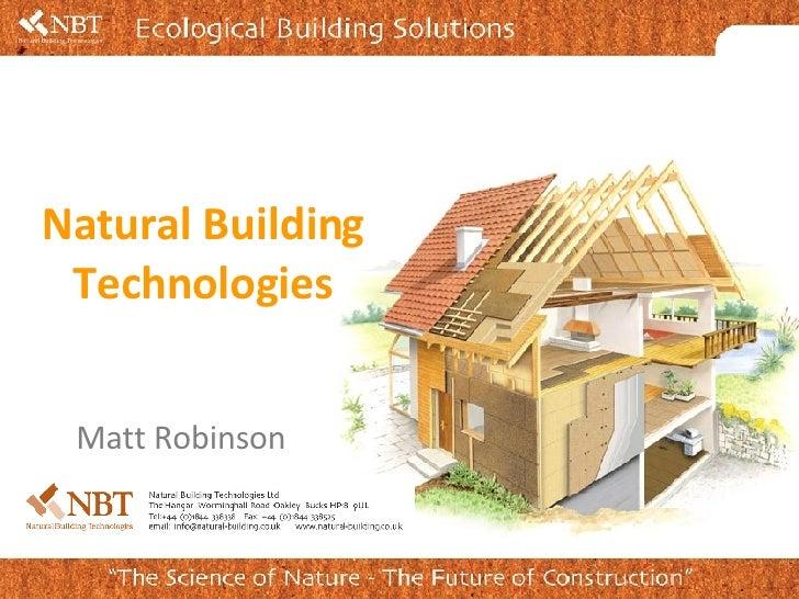 Matt Robinson Natural Building Technologies