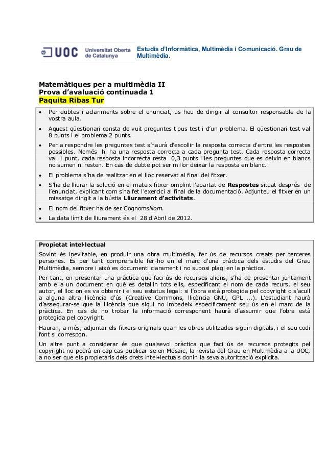 Estudis d'Informàtica, Multimèdia i Comunicació. Grau de                                      Multimèdia.Matemàtiques per ...