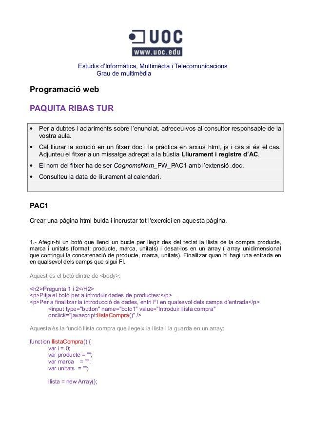 Estudis d'Informàtica, Multimèdia i Telecomunicacions                          Grau de multimèdiaProgramació webPAQUITA RI...