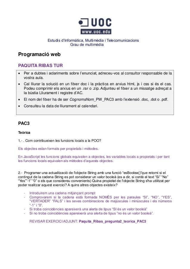Estudis d'Informàtica, Multimèdia i Telecomunicacions                                 Grau de multimèdiaProgramació webPAQ...