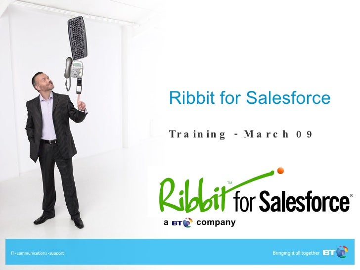 Ribbit for Salesforce Training - March 09 a  company