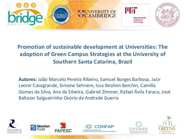 Promotion of sustainable development at Universities: The adoption of Green Campus Strategies at the University of Souther...