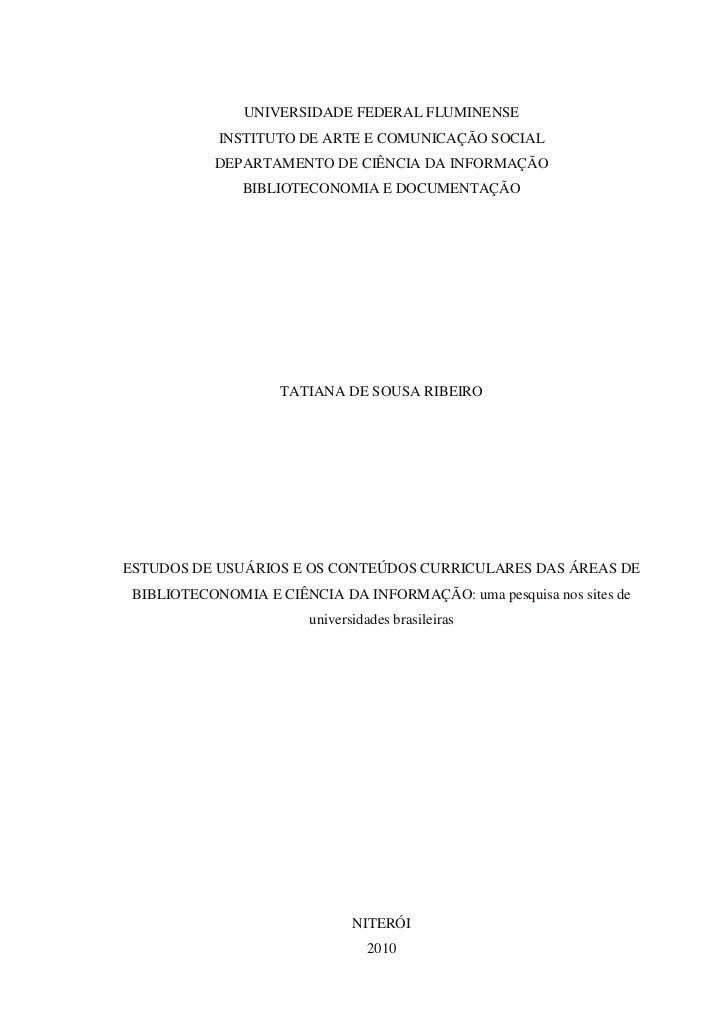 UNIVERSIDADE FEDERAL FLUMINENSE            INSTITUTO DE ARTE E COMUNICAÇÃO SOCIAL           DEPARTAMENTO DE CIÊNCIA DA INF...