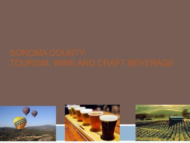 SONOMA COUNTYTOURISM, WINE AND CRAFT BEVERAGE