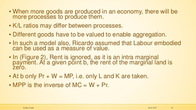 ▪ When more goods are produced in an economy, there will be more processes to produce them. ▪ K/L ratios may differ betwee...