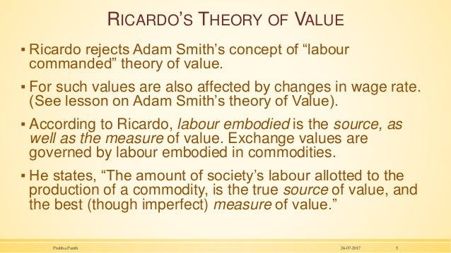 """RICARDO'S THEORY OF VALUE ▪ Ricardo rejects Adam Smith's concept of """"labour commanded"""" theory of value. ▪ For such values ..."""