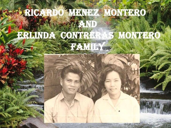 Ricardo  Menez  Montero  <br />And<br /> Erlinda  Contreras  Montero<br />FAMILY<br />