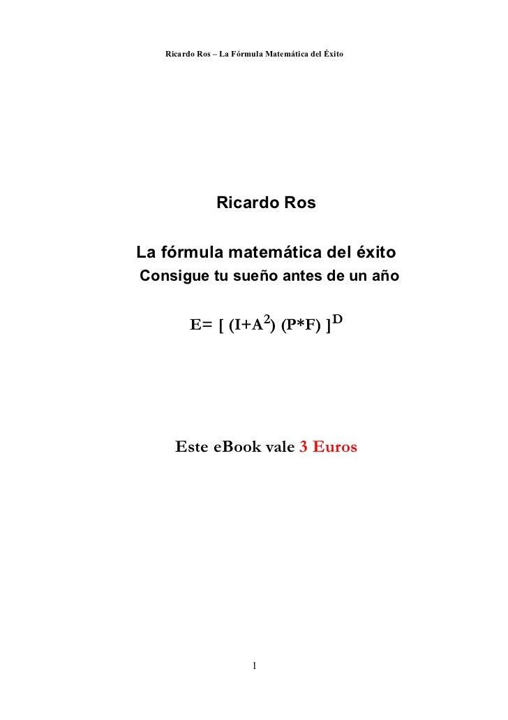 Ricardo ros-la-formula-matematica-del-exito Slide 2