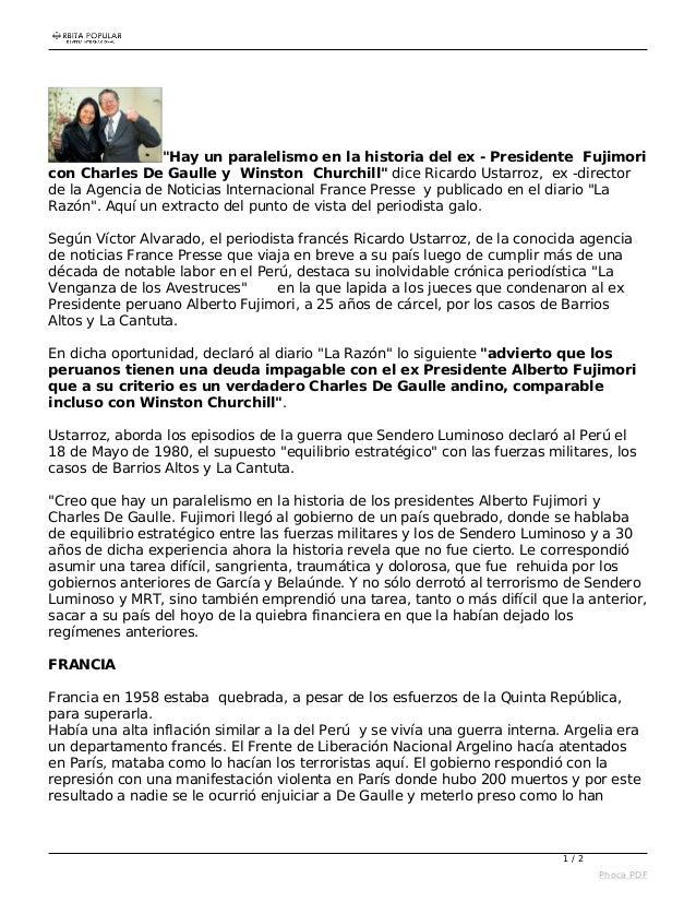 """«ÉRBIÏA POPULAR        - u .  """"Hay un paralelismo en la historia del ex - Presidente Fujimori con Charles De Gaulle y Wins..."""