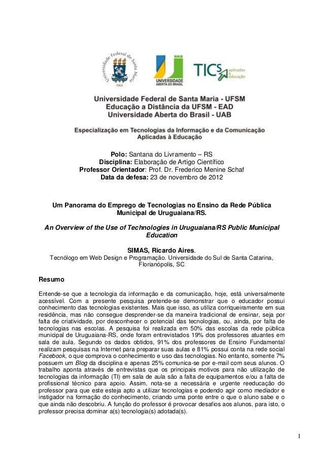 1Polo: Santana do Livramento – RSDisciplina: Elaboração de Artigo CientíficoProfessor Orientador: Prof. Dr. Frederico Meni...