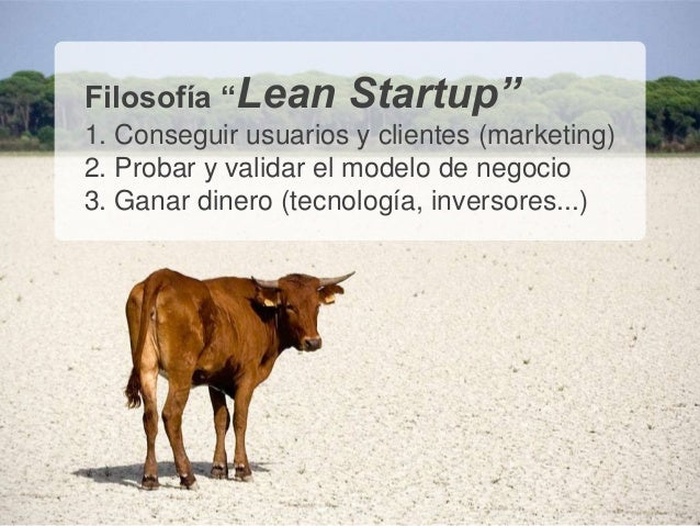 """12 >>> AGENDA Filosofía """"Lean Startup"""" 1. Conseguir usuarios y clientes (marketing) 2. Probar y validar el modelo de negoc..."""
